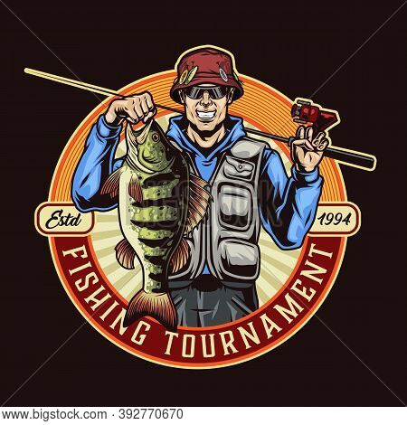 Vintage Colorful Fishing Round Emblem With Happy Fisherman Holding Big Bass And Fishing Rod Isolated