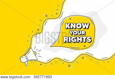 Know Your Rights Message. Loudspeaker Alert Message. Demonstration Protest Quote. Revolution Activis
