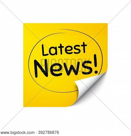 Latest News Symbol. Sticker Note With Offer Message. Media Newspaper Sign. Daily Information. Yellow