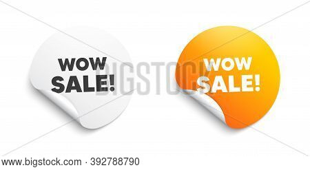 Wow Sale. Round Sticker With Offer Message. Special Offer Price Sign. Advertising Discounts Symbol.