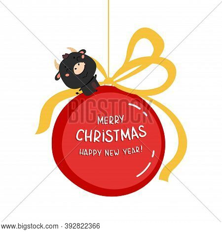 Christmas Sale Design Template. Xmas Cute Ox With Giant Christmas Ball With Lettering. New Year Elem