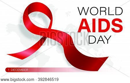 World Aids Day 1 December. Red Ribbon Against Background Of Continents Of Earth. Poster For World Ai