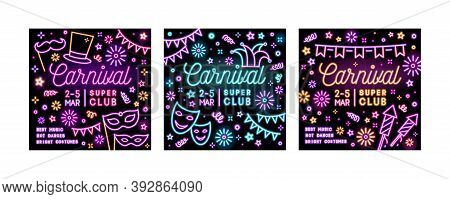 Collection Of Bright Neon Square Advertising Cards For Carnival Party With Glowing Text. Set Of Prom