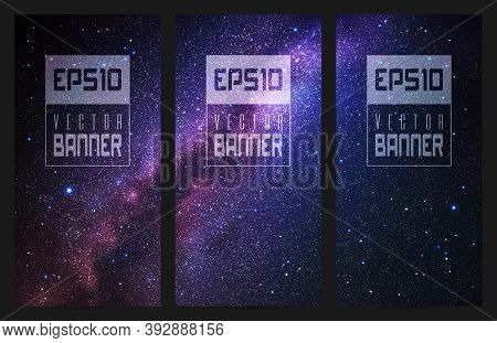 Set Of Vertical Banners With Night Starry Sky And Milky Way. Space Vector Background With Our Galaxy