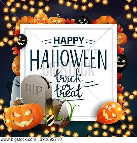 Happy Halloween, Trick Or Treat, Postcard In Form Of Paper Sheet With Halloween Decor, Tombstone And