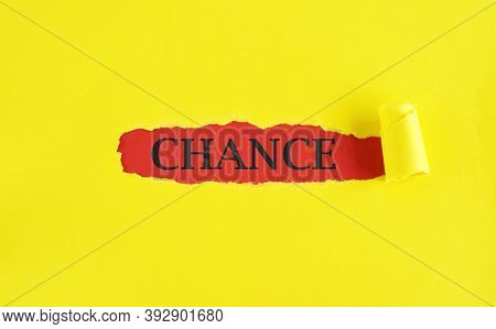Chance Word Written On Torn Yellow Paper,handwriting Text Showing Chance. Conceptual Photo Announcem