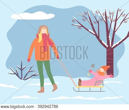 Mom And Kid Spending Weekends In Winter Park. Female Character Pulling Sleds With Daughter Playing W