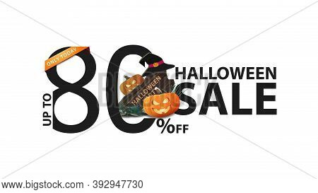 Halloween Sale, White Banner With 80 Off, Wooden Sign, Witch Hat And Pumpkin Jack