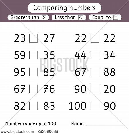 Comparing Numbers. Less Than, Greater Than, Equal To. Number Range Up To 100. Worksheets For Kids. P