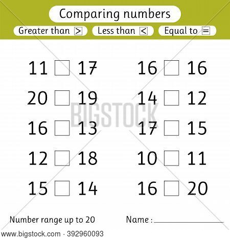 Comparing Numbers. Less Than, Greater Than, Equal To. Worksheet For Kids. Number Range Up To 20. Pre