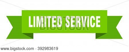 Limited Service Ribbon. Limited Service Isolated Band Sign. Limited Service Banner