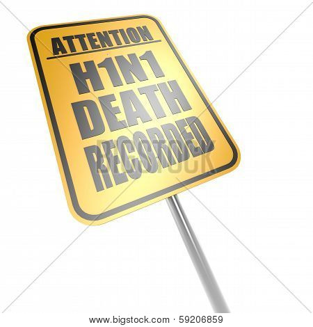 H1N1 Death Recorded Road Sign