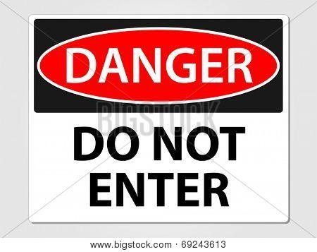 Danger do not enter sign vector illustration