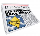 New Regulations Take Effect newspaper headline informing you of rules and laws impacting your life, business or career poster