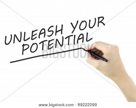 Unleash Your Potential Words Written By Man's Hand