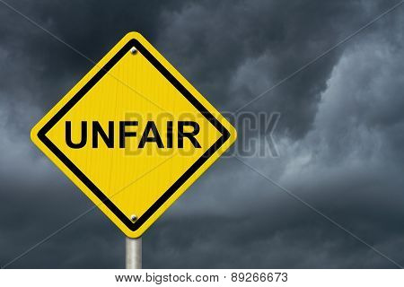 Unfair Caution Road Sign