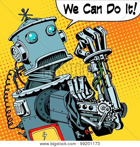 Robot We Can Do It Protest Future Power Machine