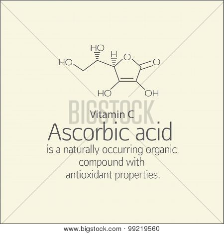 Formula and a brief description of ascorbic acid (vitamin C). Ascorbic acid is a naturally occurring organic compound with antioxidant properties. Scheme and text. Basics of healthy nutrition. poster