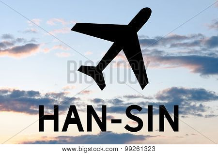 Airplane icon and inscription Sin-Han blue sky with soft clouds visible on background. poster