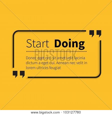 Phrase Start Doing in Isolation Quotes