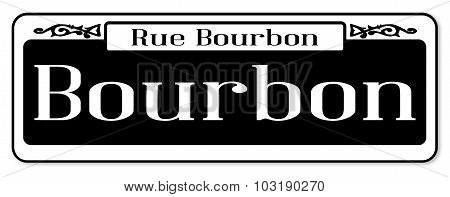 Rue Bourbon Street Sign