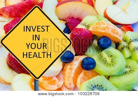 Yellow Roadsign With Message Invest In Your Health