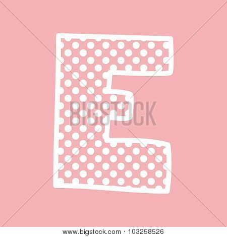 E vector alphabet letter with white polka dots on pink background