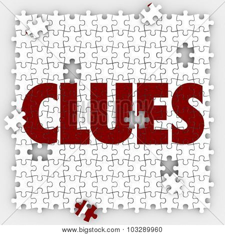 Clues word on puzzle pieces to illustrate finding or searching for answers or a solution to a mystery
