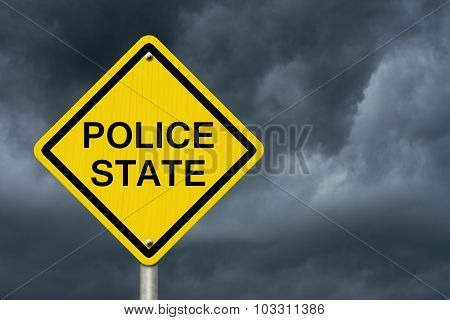 Police State Caution Road Sign