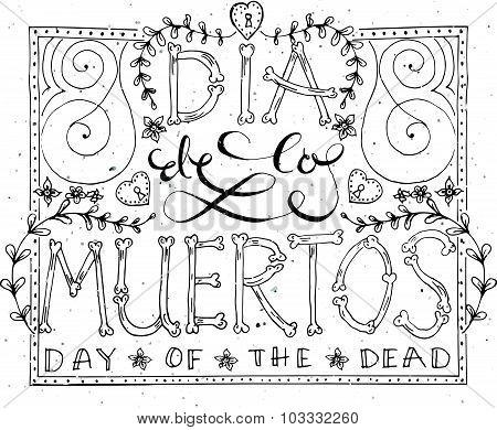 Hand Sketched Lettering 'dia De Los Muertos'