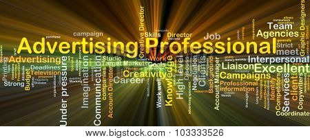 Background concept wordcloud illustration of advertising professional glowing light