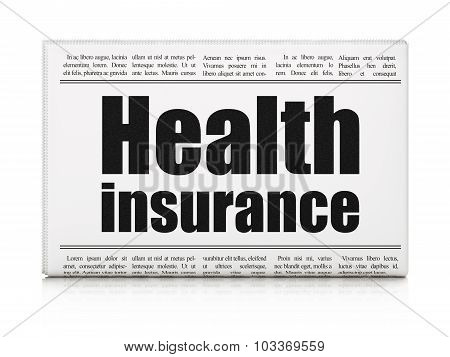 Insurance concept: newspaper headline Health Insurance on White background, 3d render poster