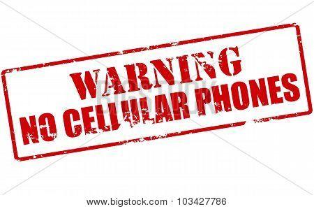 Warning No Cellular Phones