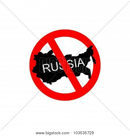 Russia Banned. Stop Russian Aggressors. Red Forbidding Sign For Russian Countries. Ban For Russians.
