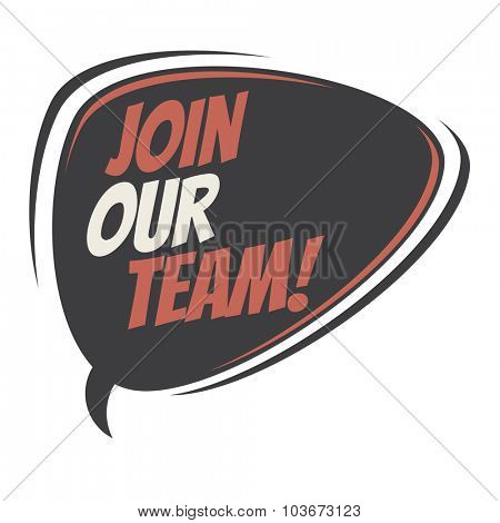 join our team retro speech balloon
