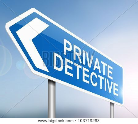 Illustration depicting a sign with a private detective concept. poster