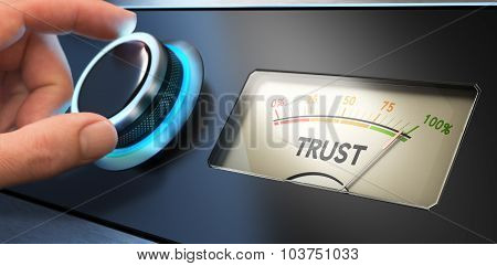 Hand turning a knob up to the maximum Concept image for illustration of trust in business. poster