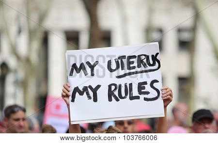 My Uterus My Rules sign