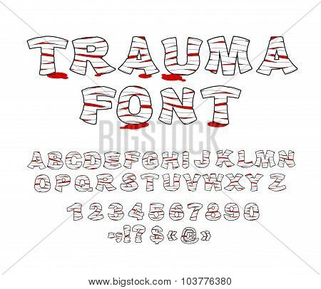 Trauma font. Crippled letters wrapped medical bandages. Traumatized Letters and numbers. Treatment of alphabet. Patient blood Font poster