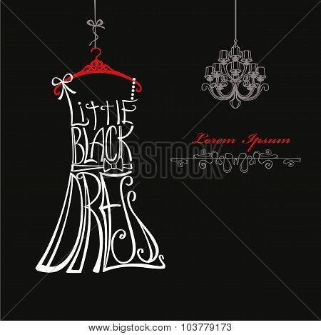 Woman dress Silhouette.Words Little black dress.Chandelier