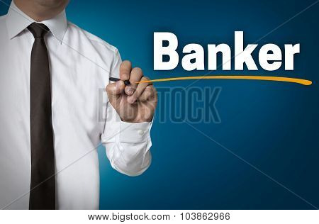 banker is written by businessman background concept. poster