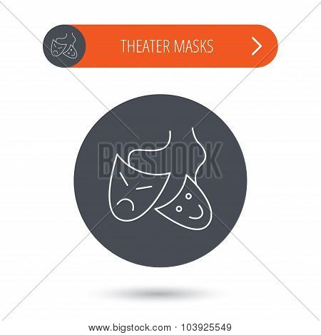 Theater masks icon. Drama and comedy sign. Masquerade or carnival symbol. Gray flat circle button. Orange button with arrow. Vector poster