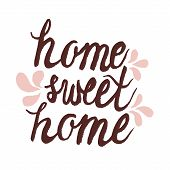 Hand lettering ink typography poster 'home sweet home'. poster