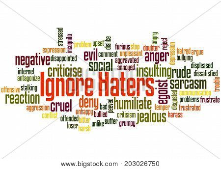 Ignore  Haters, Word Cloud Concept 5