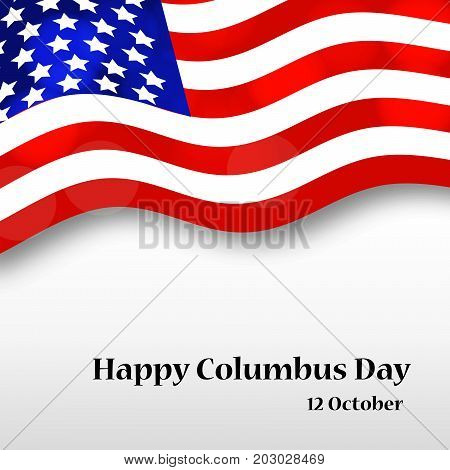 illustration of US flag background with Happy Columbus Day text on the occasion of Columbus Day