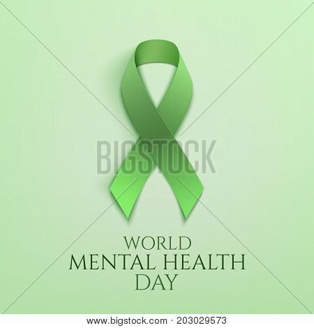 World mental health day background. Green ribbon. Poster or brochure template. Vector illustration.
