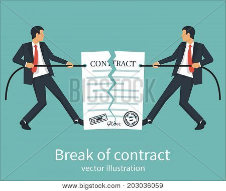 Break of a contract. Two businessmen pull rope, tearing contract. Vector illustration flat design. Isolated on background. Concept of disagreement. Business documents. End deal.