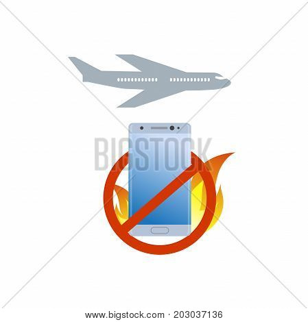 No burning smartphone on board icon. Bad quiality cell phone. Airplane prohibition sign.
