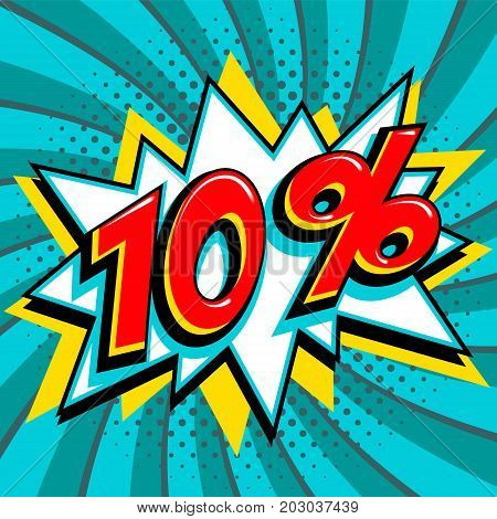 Blue sale web banner. Sale ten percent 10 off on a Comics pop-art style bang shape on blue twisted background. Big sale background. Pop art comic sale discount promotion banner. Seasonal discounts, Black Friday, the interest rate, etc. Perfect for tags ba