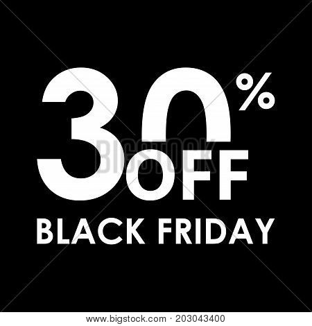 30% off. Black Friday design template. Sales discount price shopping and low price symbol. Vector illustration.